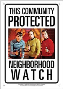 Star Trek Neighbourhood Watch metal sign    (nm)
